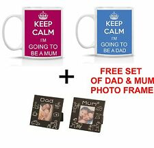 KEEP CALM I'M GOING TO BE A DAD/MUM MUG/SET OF 2 MUG+ FREE MUM/DAD PHOTO FRAME