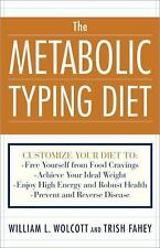 The Metabolic Typing Diet : Customize Your Diet To - Free Yourself from Food Cra