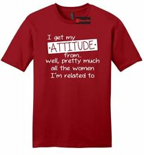 I Get My Attitude From Women My Life Funny Mens Sft T Shirt Sister Mother Tee Z2