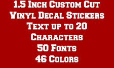 "1.5"" CUSTOM TEXT Vinyl Decal Sticker Car Truck Laptop Window Wall Boat Window"