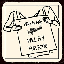 (VMA-G-1061) Will Fly For Food Vintage Metal Art Aviation Airplane Retro Tin ...