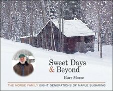 Sweet Days and Beyond: The Morse Family - Eight Genera..., Morse, Burr Paperback