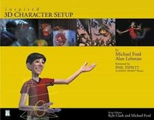Inspired 3D Character Setup by Michael Ford and Alan Lehman (2002, Paperback)