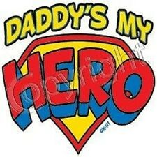 Daddy 's My Hero! Kids Tee Sweet Cute Infant Baby Toddler Youth Spoiled T-Shirt
