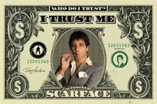 New Who Do I Trust? I Trust Me Al Pacino - Scarface Poster