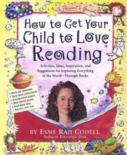 HOW TO GET YOUR CHILD TO LOVE READING - NEW PAPERBACK BOOK