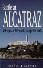 BATTLE AT ALCATRAZ - LAGESON, ERNEST B. - NEW PAPERBACK BOOK