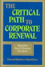 THE CRITICAL PATH TO CORPORATE RENEWAL - BEER, MICHAEL/ EISENSTAT, RUSSELL A./ S