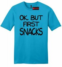 Ok But First Snacks Funny Mens Soft T Shirt Food Humor College Tee Shirt Z2