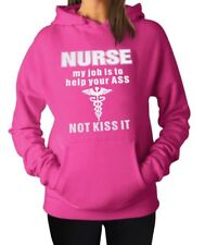 Nurse my job is to help your ass not kiss it Sweater Hooded Sweatshirt New Pink