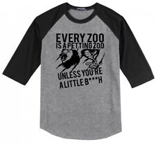 Every Zoo Is A Petting Zoo Unless Youre A Little Bitch Mens Raglan Jersey Tee X1