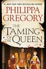 The Taming of the Queen  (ExLib) by Philippa Gregory