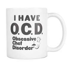 OCD OBSESSIVE CHEF DISORDER * Unique Gift for Chefs * White Coffee Mug 11oz.