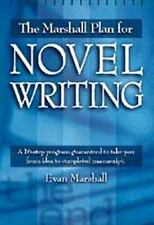 THE MARSHAL PLAN FOR NOVEL WRITING by Evan Marshall- 1998 Paperback Book