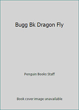 Bugg Bk Dragon Fly by Penguin Books Staff