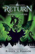 Kingdom Keepers The Return: Disney Lands by Ridley Pearson - BRAND NEW!