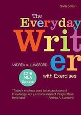 BRAND NEW - The Everyday Writer w/ Exercises 2016 MLA Update by Andrea Lunsford