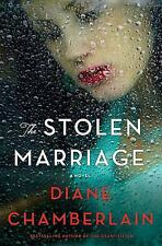 The Stolen Marriage by Diane Chamberlain - HARDCOVER - BRAND NEW!