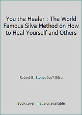 You the Healer : The World Famous Silva Method on How to Heal...  (NoDust)
