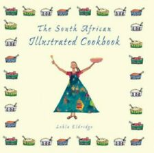 The South African Illustrated Cookbook by Eldridge, Lehla Book The Cheap Fast
