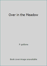 Over in the Meadow  (ExLib) by P galdone