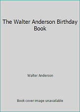 The Walter Anderson Birthday Book by Walter Anderson