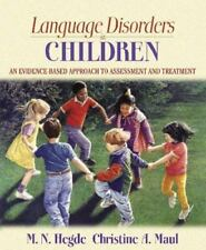 Language Disorders in Children: An Evidence-Based Approach to Assessment and…