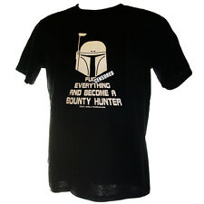 F**K EVERYTHING AND BECOME A BOUNTY HUNTER - T-SHIRT S-4XL Star Wars Boba Fett