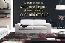 A House is made of walls and beams Giant Wall Art, Quote, Vinyl Sticker WA076