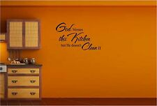 God Blesses This Kitchen but He Doesn't Clean It vinyl wall art decal sticker