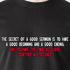 The secret of a good sermon is to have a good beginning god retro Funny T-Shirt