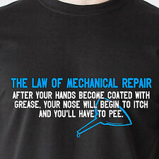 The Law of Mechanical Repair. coated with grease auto car retro Funny T-Shirt