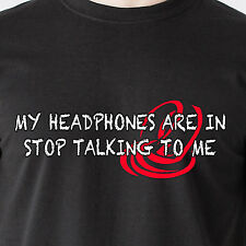 my headphones are in stop talking to me. cd i phone hot sexy retro Funny T-Shirt