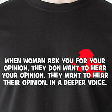 When woman ask you for your opinion,  they don want to hear retro Funny T-Shirt