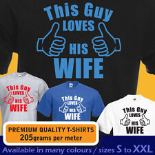 This guy LOVES HIS WIFE mens T-shirt, wedding annivesary Valentines Present Gift