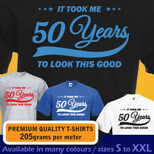 It took me 50 years to LOOK THIS GOOD mens women t-shirt 50th Birthday gift 1967