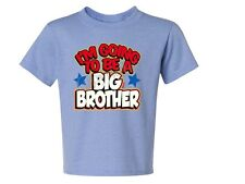 I'm Going 2 Be A Big Brother Kids Tee Shirt 6 Months To 18-20=XL The Best