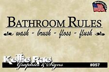#057 Wall Art ~ BATHROOM RULES WASH BRUSH FLOSS FLUSH - Quote Decal Sticker
