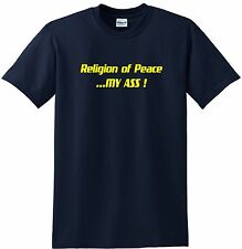 Religion of Peace T-shirt Anti Islam t-Shirt RIngspun Cotton High Quality