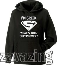 I'M GREEK WHATS YOUR SUPERPOWER? UNISEX HOODIE PRESENT GIFT GREECE SUPER HERO