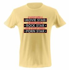 Funny Humor Tee Graphic T Shirt I LOOK LIKE A MOVIE STAR FREE SHIPPING WORLDWID
