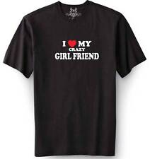 """New MEN'S PRINTED """"I LOVE MY CRAZY GIRL FRIEND"""" FUNNY T-shirt ALL SIZE"""