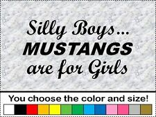 Silly Boys Mustangs Are For Girls Vinyl Sticker Decal Car Wall Door Heart Love