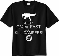 T-SHIRT call of duty battlefield KEEP CALM FAST AND KILL CAMPERS army mmo fps
