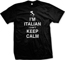 Im Italian I Cant Keep Calm Carry On Parody Italy Pride Guido Meme Mens T-shirt