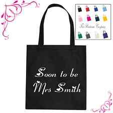 PERSONALISED SOON TO BE MRS.. BRIDE WEDDING TOTE BAG VARIOUS COLOURS AVAILABLE