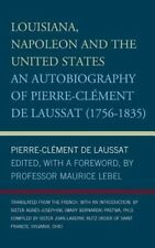 NEW Louisiana, Napoleon and the United States by Maurice Lebel Hardcover Book (E