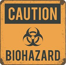 Wall sign CAUTION BIOHAZARD great for teenager's room, bathroom or man cave