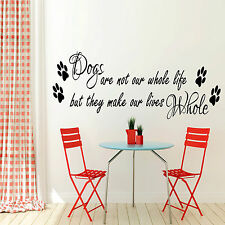 Dogs are not our whole life Wall Sticker Kitchen Pet Home Vets Vinyl Decal