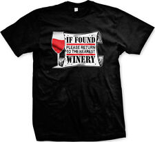 If Found Please Return To The Nearest Winery Funny Vino Humor Wine Mens T-shirt